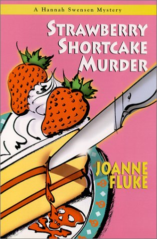 9781575666440: Strawberry Shortcake Murder (Hannah Swensen Mysteries)