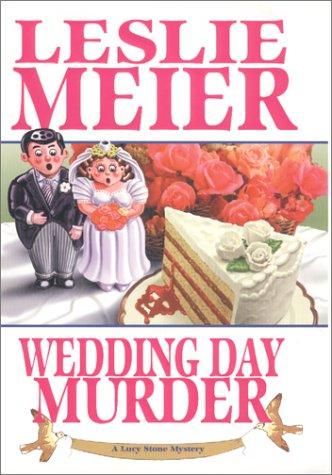 9781575666525: Wedding Day Murder (Lucy Stone Mysteries, No. 8)