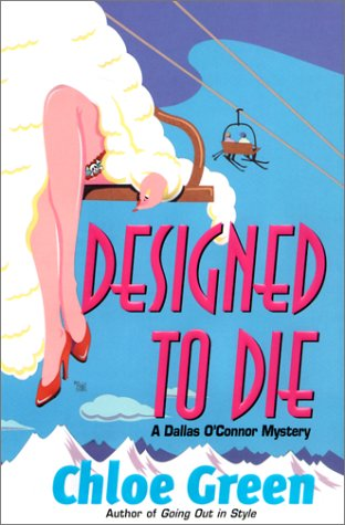 Designed To Die: *Signed*: Green, Chole