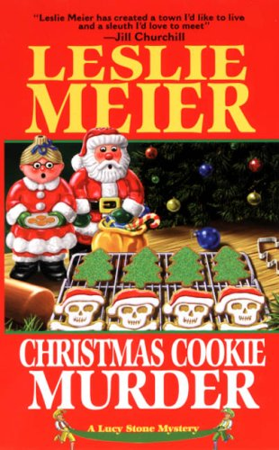 Christmas Cookie Murder (Lucy Stone Mysteries, No. 5): Meier, Leslie