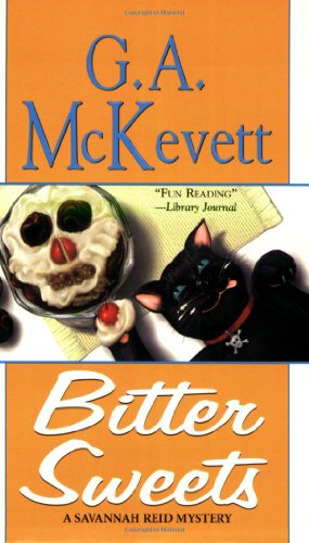9781575666938: Bitter Sweets: A Savannah Reid Mystery