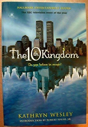 10TH KINGDOM: Kathryn Wesley