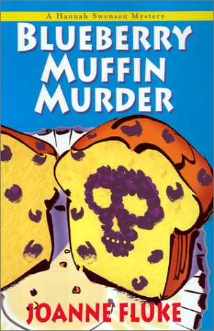 9781575667072: Blueberry Muffin Murder (Hannah Swensen Mysteries)