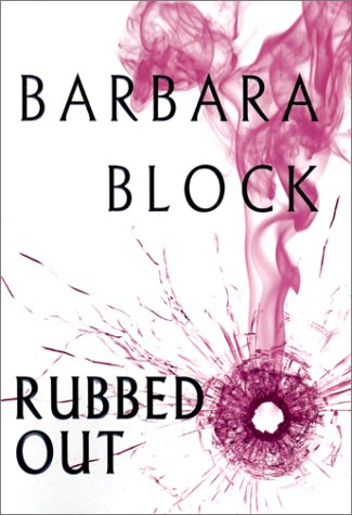 Rubbed Out: Block, Barbara