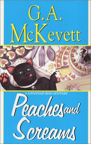 Peaches And Screams: A Savannah Reid Mystery: McKevett, G. A.