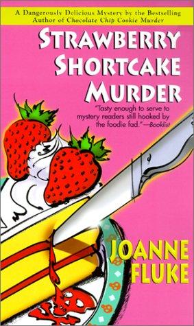 Strawberry Shortcake Murder (Hannah Swensen Mysteries)