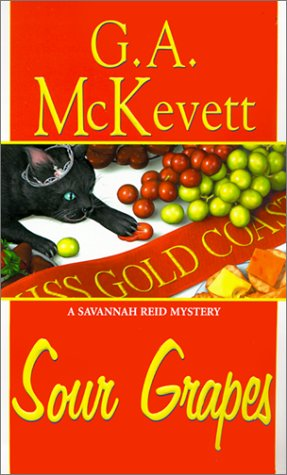 Sour Grapes: A Savannah Reid Mystery: McKevett, G. A.