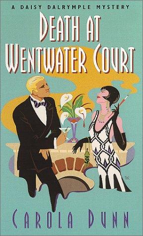 Death at Wentwater Court (Daisy Dalrymple Mysteries,: Carola Dunn