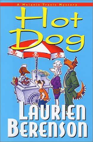 9781575667812: Hot Dog: A Melanie Travis Mystery (Melanie Travis Mysteries)
