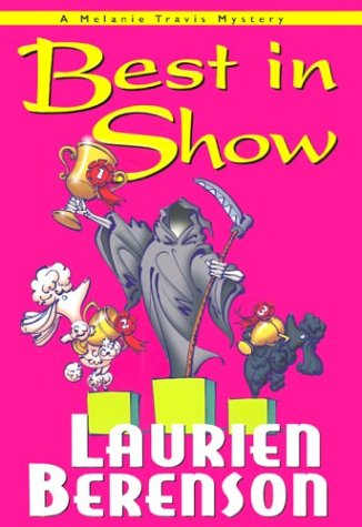 9781575667836: Best In Show: A Melanie Travis Mystery (Melanie Travis Mysteries)