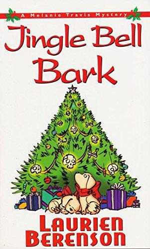 9781575667867: Jingle Bell Bark: A Melanie Travis Mystery