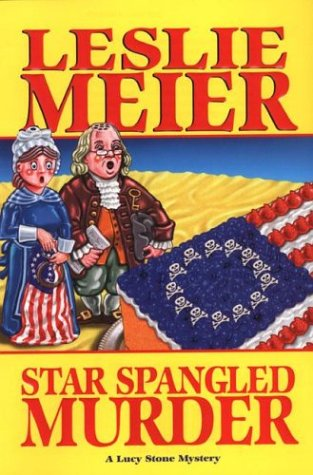 9781575668369: Star Spangled Murder (Lucy Stone Mysteries, No. 11)