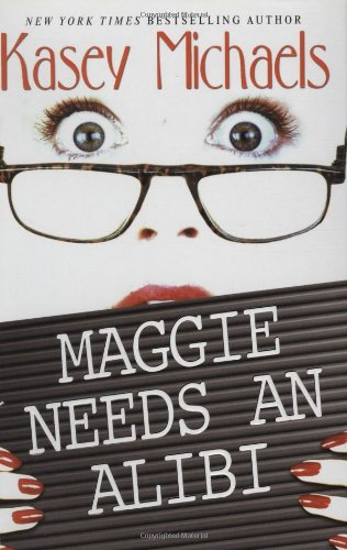 9781575668796: Maggie Needs An Alibi (Maggie Kelly Mysteries)