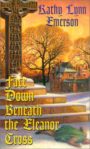 9781575669007: Face Down Beneath The Eleanor Cross (Kensington mystery)