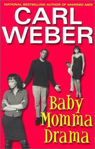 9781575669083: Baby Momma Drama