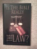 9781575710129: Is the Bible Really the Law
