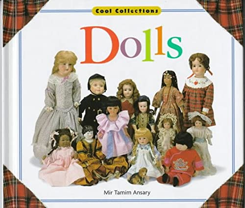 Dolls (Cool Collections): Mir Tamim Ansary