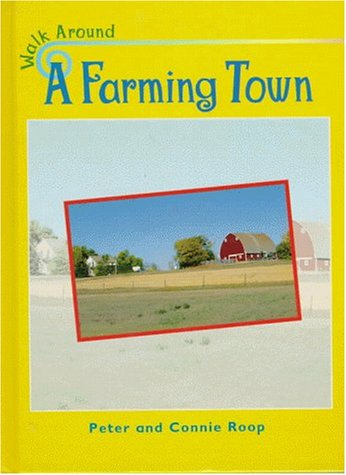 9781575721279: A Farming Town (Walk Around)