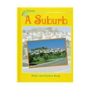 A Suburb (Walk Around): Peter Roop