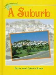 9781575721309: A Suburb (Walk Around)