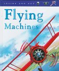 Flying Machines (Inside and Out) (1575721759) by Angela Royston