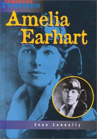 9781575722238: Amelia Earhart: An Unauthorized Biography (Heinemann Profiles)