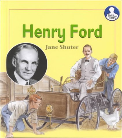 Henry Ford (Lives and Times): Jane Shuter