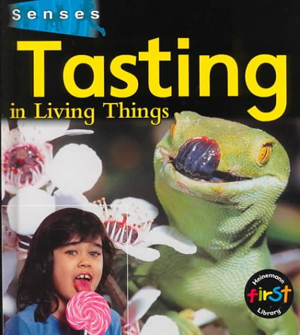 Tasting in Living Things (Senses (Heinemann)): Hartley, Karen, Macro,