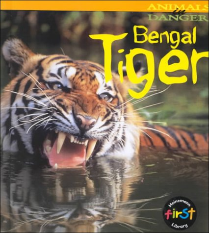 9781575722672: Bengal Tiger (Animals in Danger)