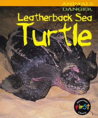 9781575722726: Leatherback Sea Turtle (Animals In Danger)