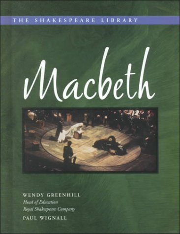 Macbeth (The Shakespeare Library): Wendy Greenhill, Paul