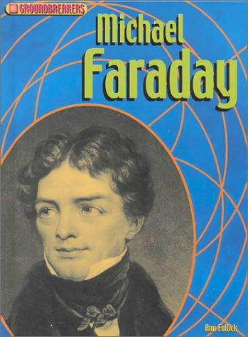 9781575723754: Michael Faraday (Groundbreakers)