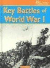 9781575724379: Key Battles of World War I (20th Century Perspectives)