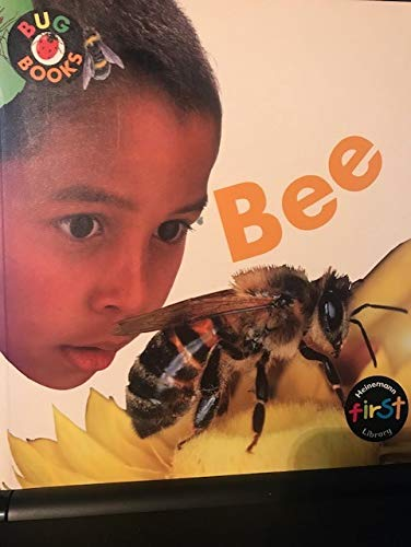 Bee (Bug Books): Hartley, Karen, Macro, Chris