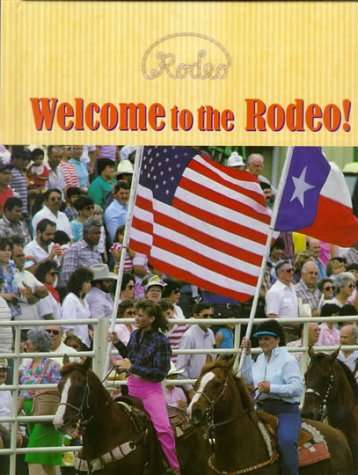 9781575725086: Welcome to the Rodeo!