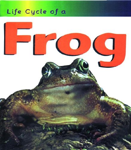 9781575725369: Frog (Life Cycle of A)