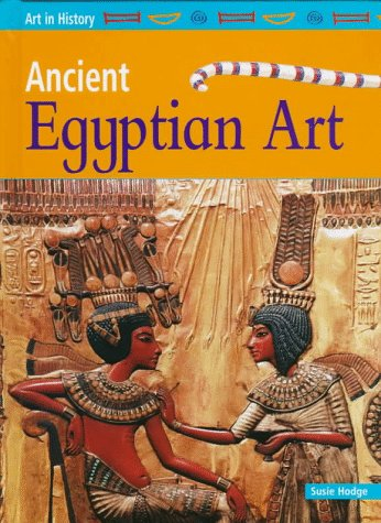 9781575725505: Ancient Egyptian Art (Art in History)