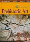 9781575725536: Prehistoric Art (Art in History)