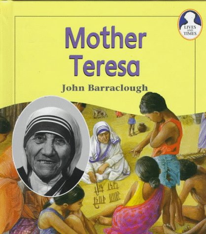 Mother Teresa: Barraclough, John