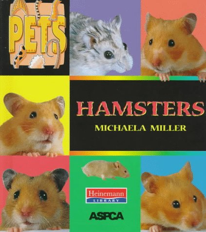 Hamsters (Pets): Michaela Miller