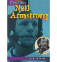 Neil Armstrong (Heinemann Profiles): Connolly, Sean