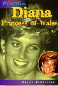 Diana Princess of Wales: An Unauthorized Biography: Haydn Middleton