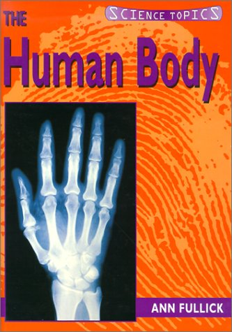 9781575727691: The Human Body (Science Topics)