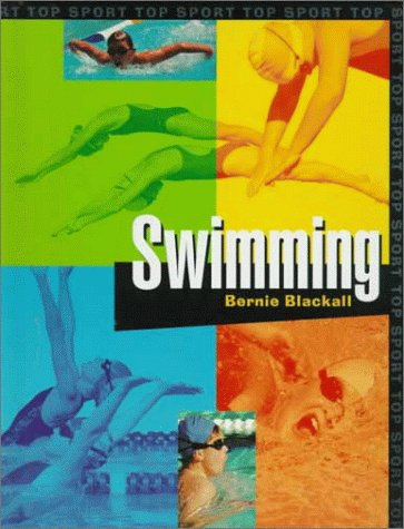 9781575728414: Swimming (Top Sport)