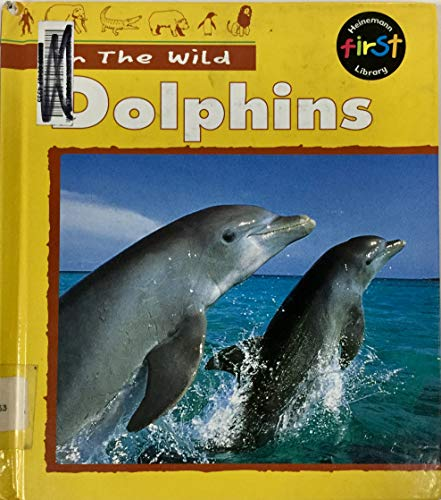 9781575728629: Dolphins (In the Wild)