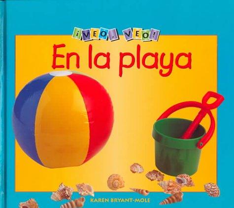 En LA Playa (Picture This, Places Spanish) (Spanish Edition): Karen Bryant-Mole