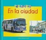 9781575729060: En la Cuidad / In the Town (Veo, Veo!) (Spanish Edition)