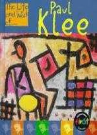 Paul Klee (Life and Work Of.): Connolly, Sean