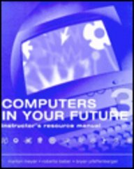 9781575764887: Computers in Your Future