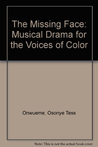 9781575790534: The Missing Face: Musical Drama for the Voices of Color